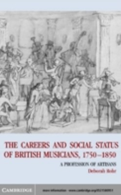 Careers of British Musicians, 1750-1850