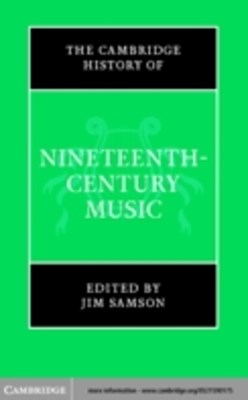 Cambridge History of Nineteenth-Century Music