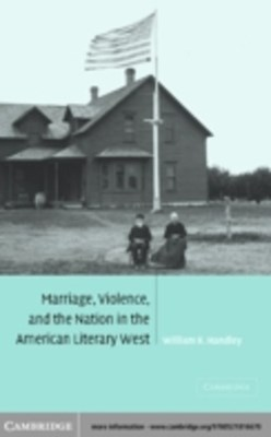 (ebook) Marriage, Violence and the Nation in the American Literary West