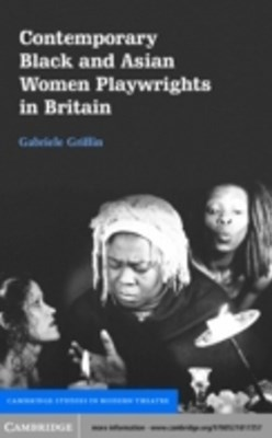(ebook) Contemporary Black and Asian Women Playwrights in Britain