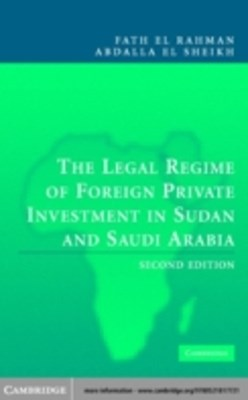 Legal Regime of Foreign Private Investment in Sudan and Saudi Arabia