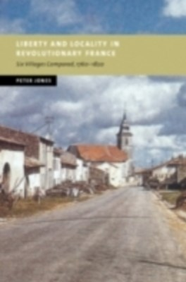 (ebook) Liberty and Locality in Revolutionary France