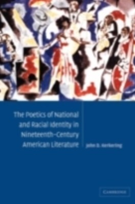 (ebook) Poetics of National and Racial Identity in Nineteenth-Century American Literature