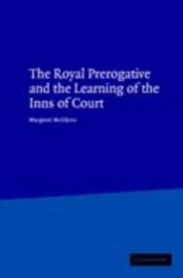 Royal Prerogative and the Learning of the Inns of Court