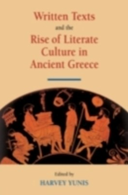 (ebook) Written Texts and the Rise of Literate Culture in Ancient Greece