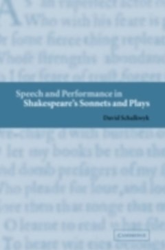Speech and Performance in Shakespeare
