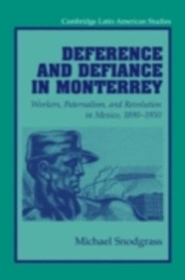 (ebook) Deference and Defiance in Monterrey