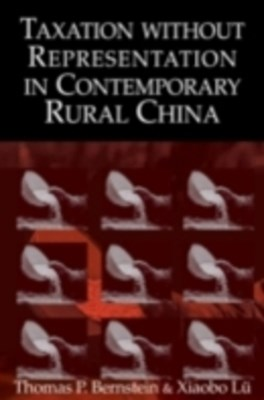 (ebook) Taxation without Representation in Contemporary Rural China