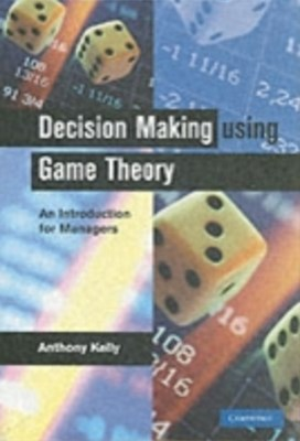 (ebook) Decision Making Using Game Theory
