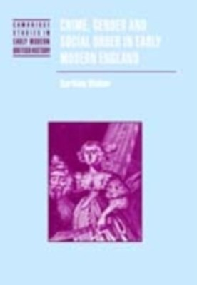 (ebook) Crime, Gender and Social Order in Early Modern England