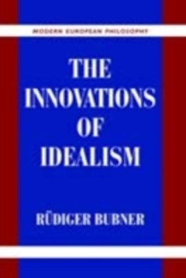 Innovations of Idealism