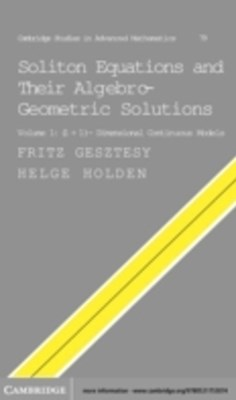 Soliton Equations and their Algebro-Geometric Solutions: Volume 1, (1+1)-Dimensional Continuous Models
