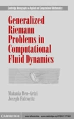 (ebook) Generalized Riemann Problems in Computational Fluid Dynamics