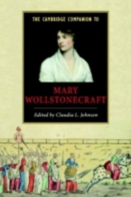 Cambridge Companion to Mary Wollstonecraft