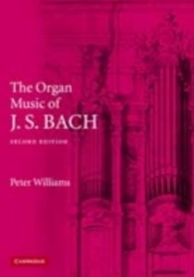 Organ Music of J. S. Bach