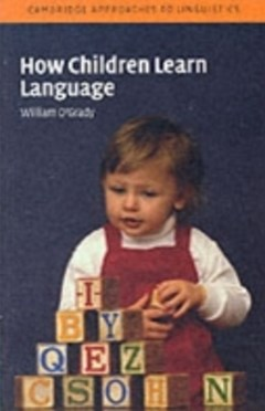 (ebook) How Children Learn Language