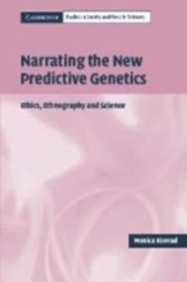 Narrating the New Predictive Genetics