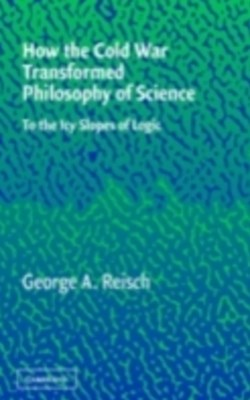 (ebook) How the Cold War Transformed Philosophy of Science