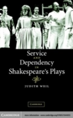 (ebook) Service and Dependency in Shakespeare
