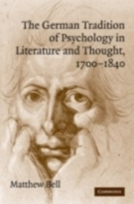 (ebook) German Tradition of Psychology in Literature and Thought, 1700-1840