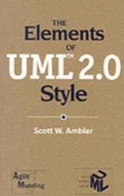Elements of UML(TM) 2.0 Style