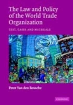 (ebook) Law and Policy of the World Trade Organization