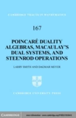Poincare Duality Algebras, Macaulay's Dual Systems, and Steenrod Operations