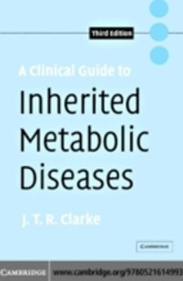 Clinical Guide to Inherited Metabolic Diseases
