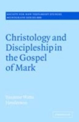 (ebook) Christology and Discipleship in the Gospel of Mark