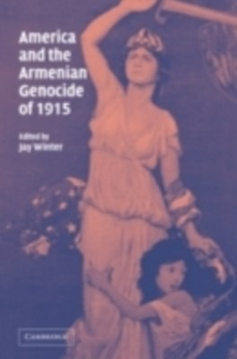 (ebook) America and the Armenian Genocide of 1915