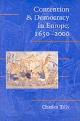 (ebook) Contention and Democracy in Europe, 1650-2000