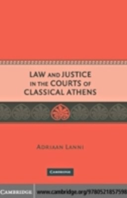 Law and Justice in the Courts of Classical Athens