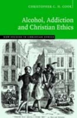 (ebook) Alcohol, Addiction and Christian Ethics