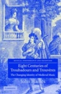 (ebook) Eight Centuries of Troubadours and Trouveres