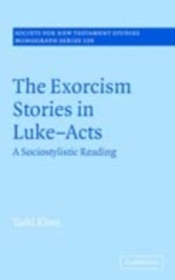 Exorcism Stories in Luke-Acts