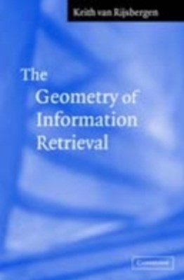 Geometry of Information Retrieval