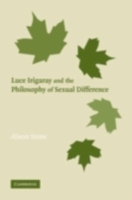(ebook) Luce Irigaray and the Philosophy of Sexual Difference