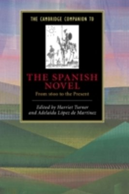 Cambridge Companion to the Spanish Novel