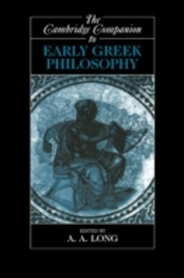 Cambridge Companion to Early Greek Philosophy