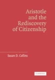 (ebook) Aristotle and the Rediscovery of Citizenship - Philosophy Ancient