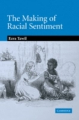 Making of Racial Sentiment