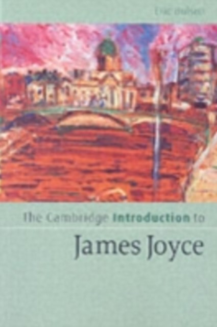 Cambridge Introduction to James Joyce