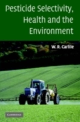 (ebook) Pesticide Selectivity, Health and the Environment