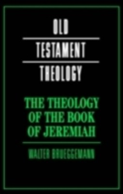 Theology of the Book of Jeremiah