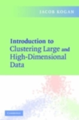 (ebook) Introduction to Clustering Large and High-Dimensional Data