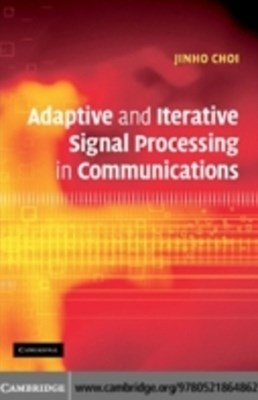 (ebook) Adaptive and Iterative Signal Processing in Communications