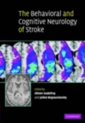 Behavioral and Cognitive Neurology of Stroke