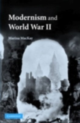 (ebook) Modernism and World War II