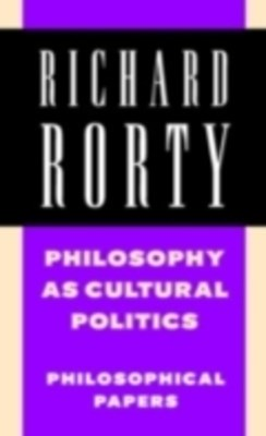 (ebook) Philosophy as Cultural Politics: Volume 4
