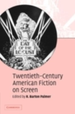 (ebook) Twentieth-Century American Fiction on Screen